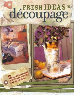 Image for Fresh Ideas in Decoupage