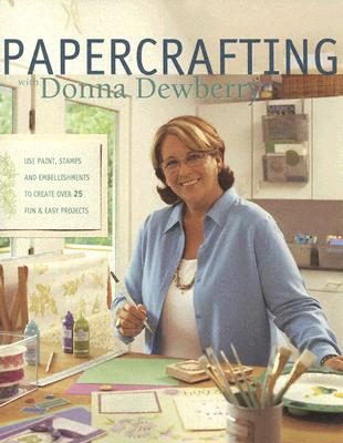 Image for Papercrafting with Donna Dewberry