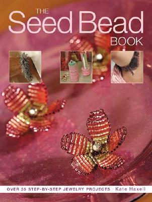 Image for The Seed Bead Book