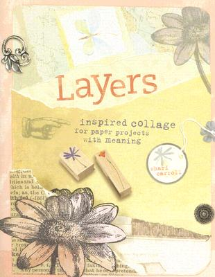Image for LAYERS : INSPIRED COLLAGE FOR PAPER PROJ