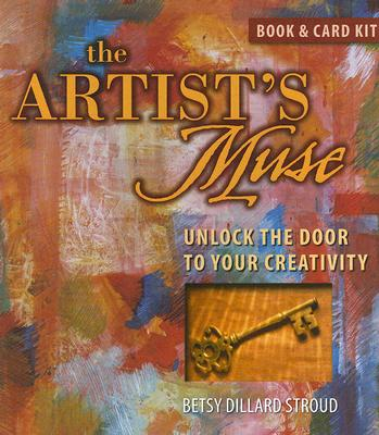 Image for The Artist's Muse: Unlock the Door to Your Creativity