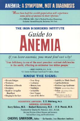 Image for The Iron Disorders Institute Guide to Anemia