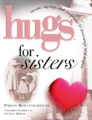 Image for Hugs for Sisters: Stories, Sayings, and Scriptures to Encourage and Inspire