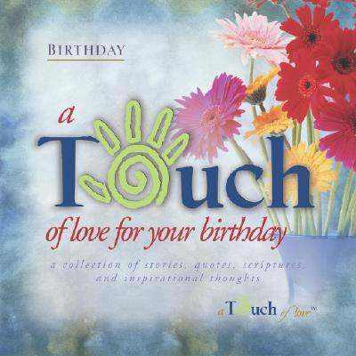 Image for Touch of Love For Your Birthday