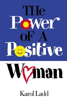 Image for The Power Of A Positive Woman