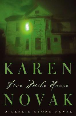 Five Mile House: A Novel, Novak, Karen