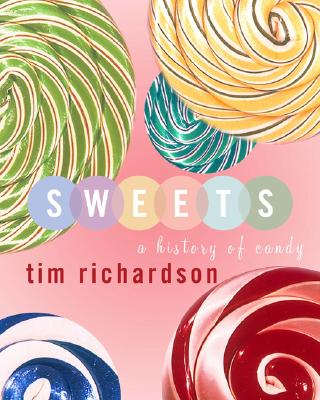 Image for Sweets: A History of Candy