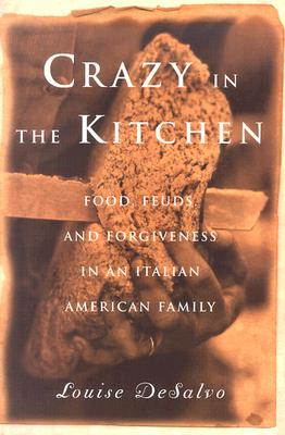 Image for Crazy in the Kitchen (Louise DeSalvo)