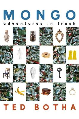 Mongo: Adventures in Trash, Botha, Ted