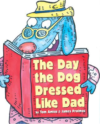 Image for DAY THE DOG DRESSED LIKE DAD