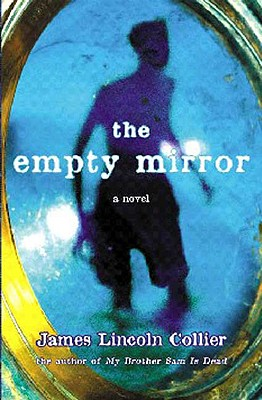 The Empty Mirror, Collier, James Lincoln