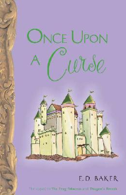 Image for Once upon a Curse [Book Three in the Tales of the Frog Princess]