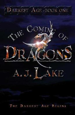 Image for The Coming of Dragons: Darkest Age (The Darkest Age)