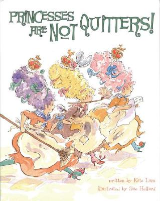 Image for Princesses Are Not Quitters