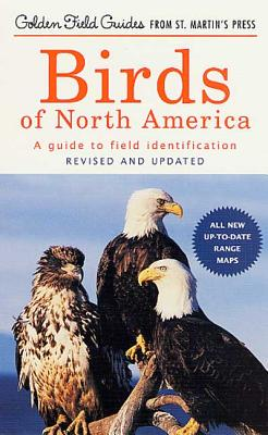 Image for Birds of North America: A Guide To Field Identification (Golden Field Guide from St. Martin's Press)