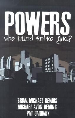 Image for Powers: Who Killed Retro Girl?