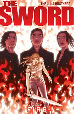 The Sword Volume 1: Fire (Sword (Image Comics)), Joshua Luna; Jonathan Luna