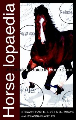Image for Horselopaedia: A Complete Guide to Horse Care (Howell Equestrian Library)