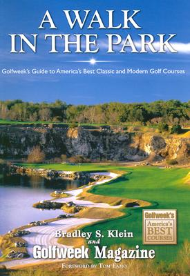 Image for WALK IN THE PARK : GOLFWEEK'S GUIDE TO