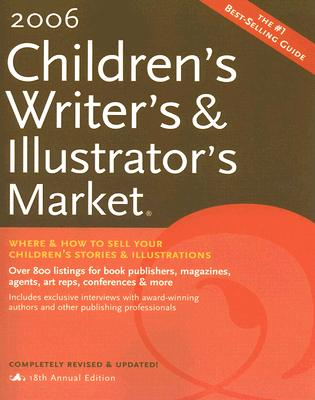 Image for 2006 Childrens Writers & Illustrators Market (Children's Writer's and Illustrator's Market)