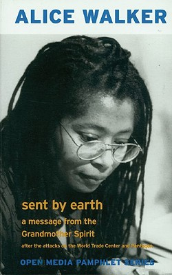 Image for Sent by Earth: A Message from the Grandmother Spirit After the Bombing of the World Trade Center and the Pentagon