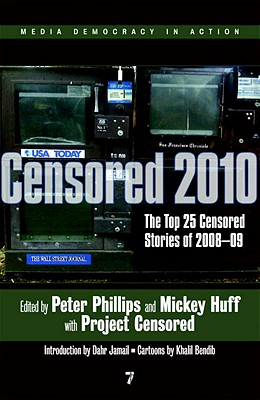 Image for Censored 2010: The Top 25 Censored Stories of 2008-09