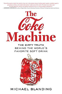 Image for Coke Machine: The Dirty Truth Behind the World's Favorite Soft Drink