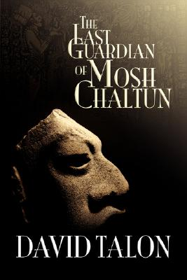 Image for The Last Guardian of Mosh Chaltun (Signed First Edition)