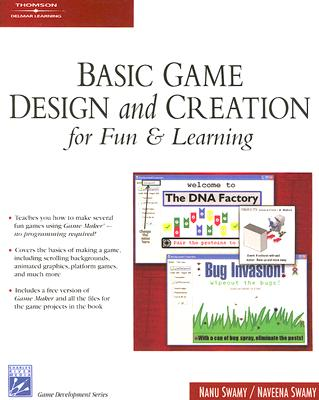 Image for Basic Game Design & Creation for Fun & Learning (Game Development Series).Book & CD-ROM.