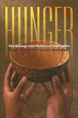 Image for Hunger: The Biology and Politics of Starvation (Geisel Series in Global Health and Medicine)