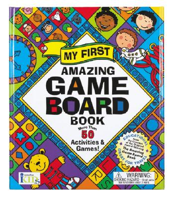 Image for My First Amazing Game Board Book (Amazing Game Board Books)