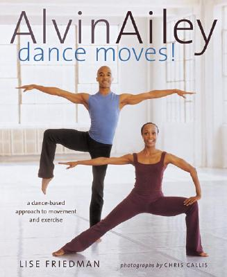 Image for Alvin Ailey Dance Moves!: A New Way to Exercise