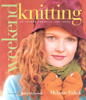 Image for Weekend Knitting: 50 Unique Projects and Ideas