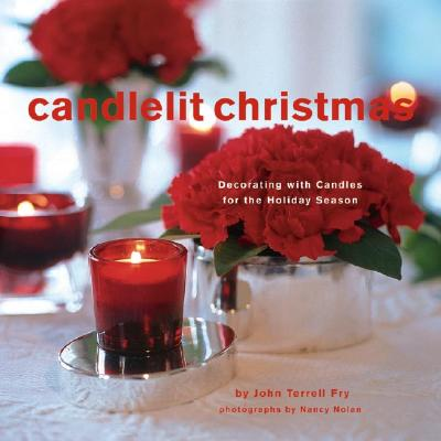 Image for Candlelit Christmas: Decorating with Candles for the Holiday Season