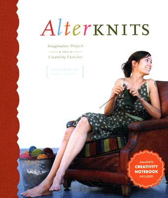 Image for Alterknits: Imaginative Projects and Creativity Exercises