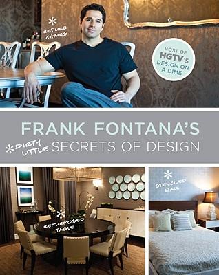 Image for Frank Fontana's Dirty Little Secrets of Design