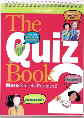 The Quiz Book 2: More Secrets Revealed! American Girl, Brian, Sarah Jane