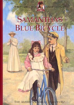 Image for Samantha's Blue Bicycle (American Girls Short Stories)