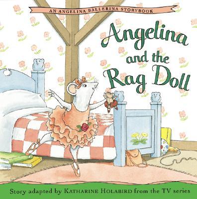 Image for Angelina and the Rag Doll (Angelina Ballerina)
