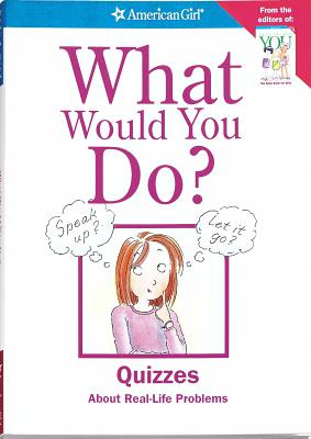 Image for What Would You Do? (American Girl)