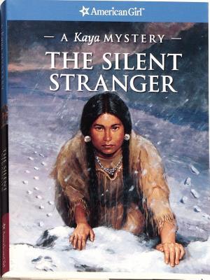 Image for The Silent Stranger: A Kaya Mystery (American Girl Mysteries)