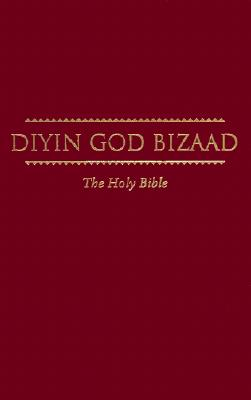 Diyin God Bizaad - Navajo Bible Hard Cover, American Bible Society (Author)
