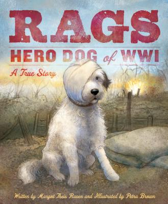 Image for RAGS: HERO DOG OF WWI: A TRUE STORY