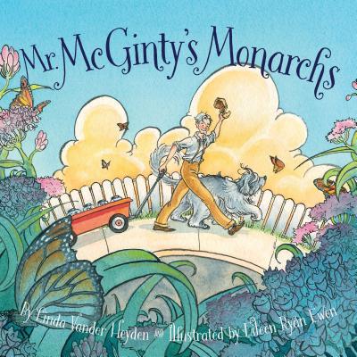 Mr. McGinty's Monarchs, Heyden, Linda Vander
