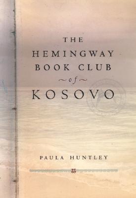 The Hemingway Book Club of Kosovo, Huntly, Paula