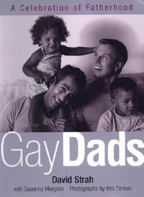 Image for GAY DADS A CELEBRATION OF FATHERHOOD