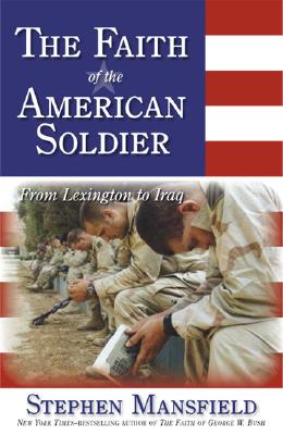 Image for The Faith Of The American Soldier