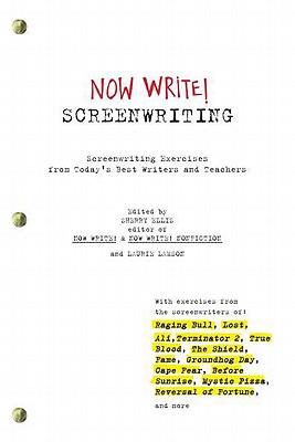 NOW WRITE! SCREENWRITING : SCREENWRITING, SHERRY/ LAMSO ELLIS
