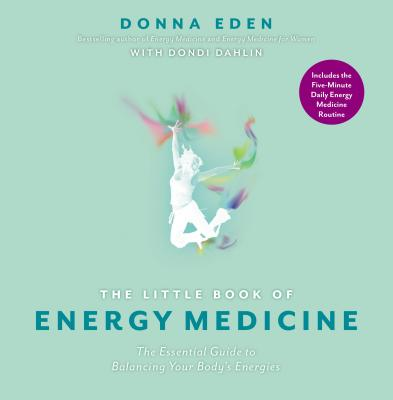 Image for Little Book of Energy Medicine: The Essential Guide to Balancing Your Body's Energies