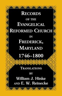 Image for Records Of The Evangelical Reformed Church In Frederick, Maryland 1746ó1800